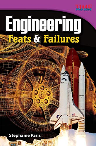 engineering-feats-and-failures-time-for-kids-nonfiction-readers