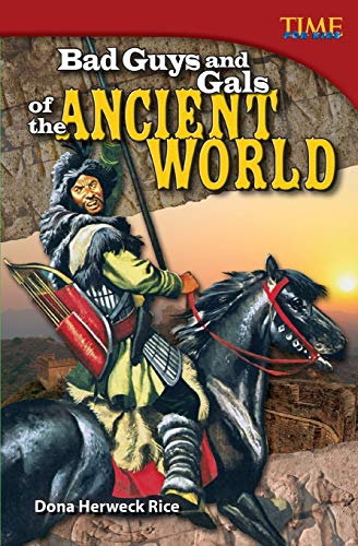 bad-guys-and-gals-of-the-ancient-world-time-for-kids-nonfiction-readers