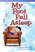 My Foot Fell Asleep (Read! Explore! Imagine!…