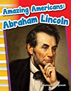 Amazing Americans: Abraham Lincoln (Primary…