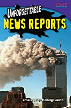 Unforgettable News Reports by Tamara…