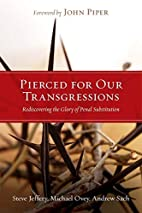 Pierced for Our Transgressions:…