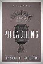 Preaching: A Biblical Theology by Jason C.…