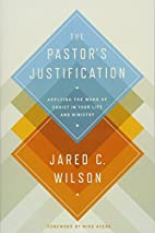 The Pastor's Justification: Applying…