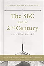 The SBC and the 21st Century: Reflection,…