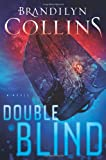 Collins, Brandilyn: Double Blind: A Novel