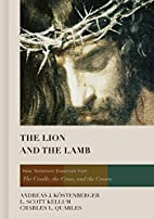 The Lion and the Lamb: New Testament…
