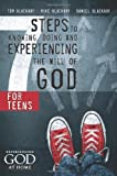 Blackaby, Tom: Seven Steps to Knowing, Doing, and Experiencing the Will of God for Teens