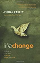 Life Change: Finding a New Way to Hope,…
