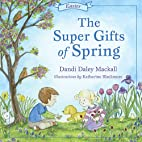 The Super Gifts of Spring (Seasons) by Dandi…