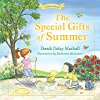The Special Gifts of Summer (Seasons) by…