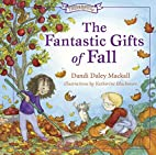 The Fantastic Gifts of Fall (Seasons) by…
