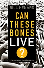 Can These Bones Live: A Practical Guide to…