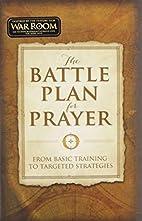The Battle Plan for Prayer: From Basic…