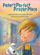 Peter's Perfect Prayer Place by Stephen…