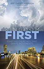 Kingdom First: Starting Churches that Shape…