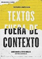 Textos fuera de contexto (Spanish Edition)…