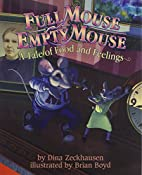Full Mouse, Empty Mouse: A Tale of Food and…