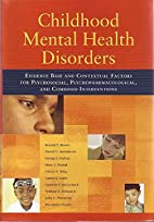 Childhood Mental Health Disorders: Evidence…