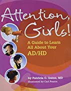 Attention, Girls!: A Guide to Learn All…