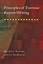 Principles of Forensic Report Writing by…