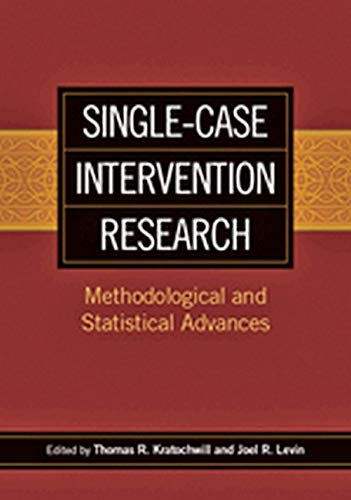 single-case-intervention-research-methodological-and-statistical-advances-school-psychology-book