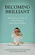 Becoming Brilliant: What Science Tells us…
