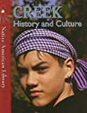 Dwyer, Helen: Creek History and Culture (Native American Library)