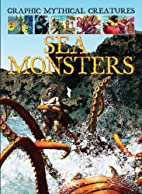Sea Monsters (Graphic Mythical Creatures) by…