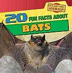 20 Fun Facts About Bats (Fun Fact File:…