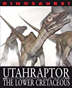 Utahraptor and Other Dinosaurs and Reptiles…