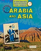 The Exploration of Arabia and Asia…