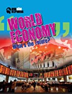 World Economy: What's the Future? (Ask the…