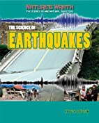 The Science of Earthquakes (Nature's Wrath:…