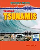 The Science of Tsunamis (Nature's Wrath: The…