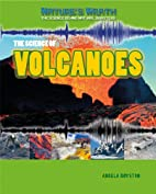 The Science of Volcanoes (Nature's Wrath:…
