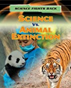 Science Vs. Animal Extinction (Science…