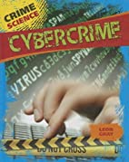 Cybercrime (Crime Science) by Leon Gray