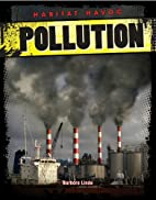 Pollution (Habitat Havoc) by Barbara Linde
