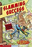 Lawrie, Robin: Slamming Success (Ridge Riders (Graphic Novels))
