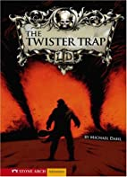 The Twister Trap (Zone Books) by Michael…
