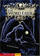 The Word Eater (Zone Books) by Michael Dahl