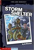 Storm Shelter (We Are Heroes) by Jon…