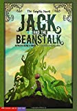 Hoena, Blake A.: Jack and the Beanstalk: The Graphic Novel