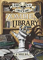 Zombie in the Library (Return to the Library…