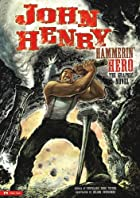 John Henry, Hammerin' Hero: The Graphic…