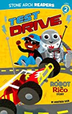Test Drive: A Robot and Rico Story by…