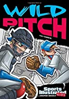 Wild Pitch (Sports Illustrated Kids Graphic…