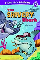 The Shivery Shark (Ocean Tales) by Cari…