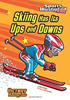 Skiing Has Its Ups and Downs (Sports…